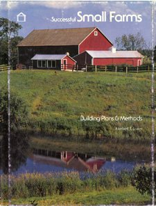 9780912336671: Successful small farms: Building plans & methods