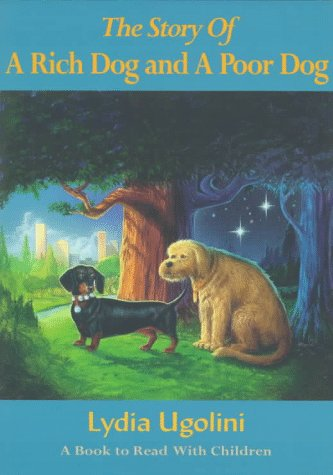 The Story of a Rich Dog and: Lydia Ugolini; Susan