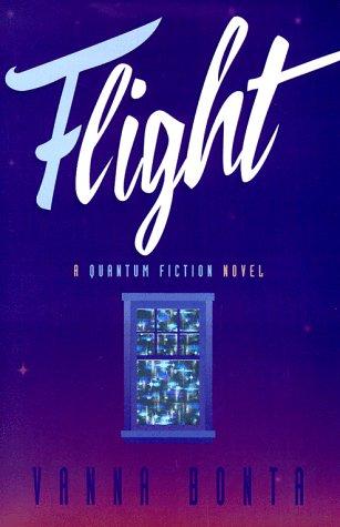 9780912339108: Flight: A Quantum Fiction Novel