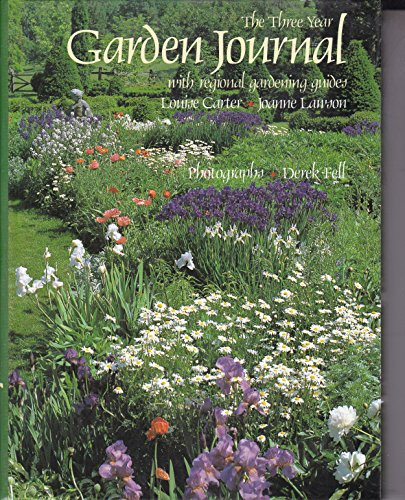 The Three-Year Garden Journal: Louise Carter; Joanne