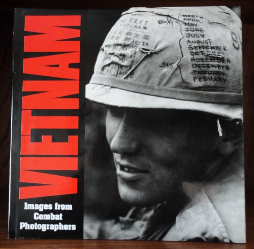 9780912347752: Vietnam: Images from Combat Photographers