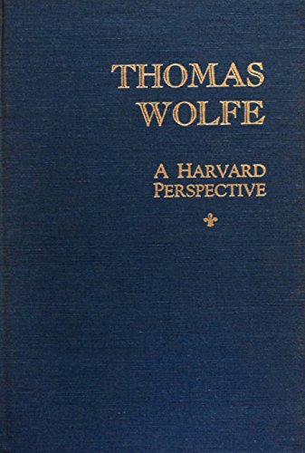 9780912348100: Thomas Wolfe: A Harvard Perspective