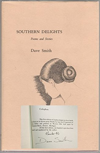 Southern delights: Poems and stories: Smith, Dave