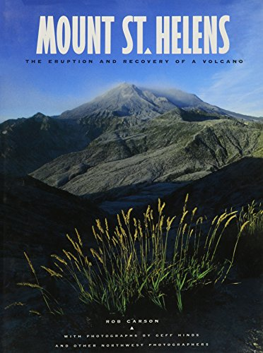 9780912365336: Mount St. Helens: The eruption and recovery of a volcano