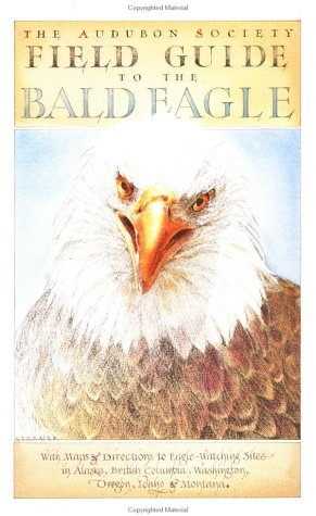 9780912365466: Field Guide to the Bald Eagle (Sasquatch Field Guide Series)