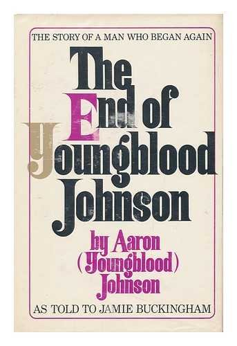 9780912376042: The end of Youngblood Johnson,