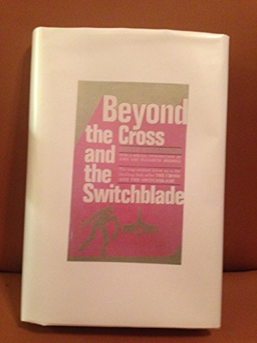 Beyond the cross and the switchblade: Wilkerson, David R