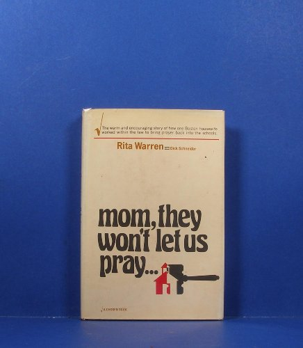 Mom, they won't let us pray: Rita Warren