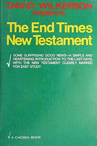 9780912376110: David Wilkerson presents The end times New Testament