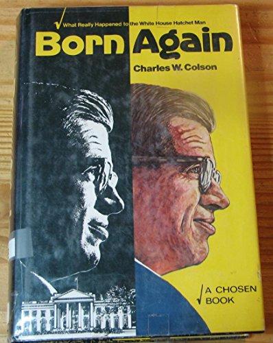 Born Again.: Colson, Charles W.