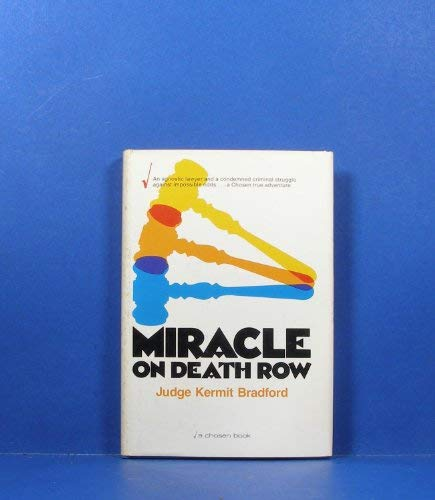 9780912376172: Miracle on Death Row