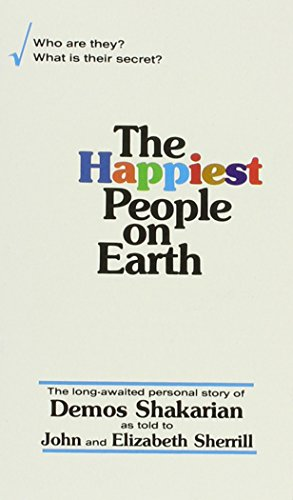 The Happiest People On Earth: Demos Shakarian, John