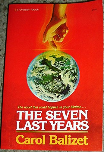 9780912376479: the Seven Last Years
