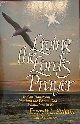 9780912376592: Living the Lord's prayer
