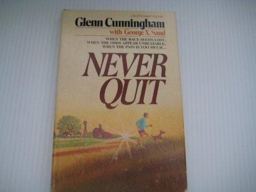 9780912376707: Never quit
