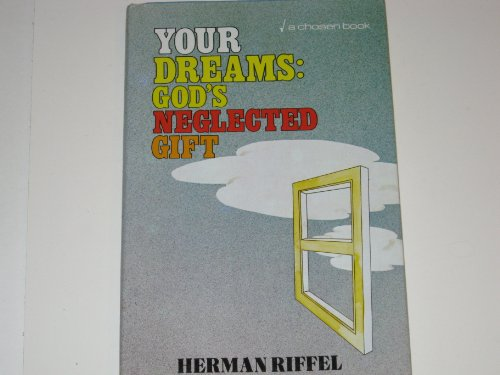 9780912376776: Your Dreams: God's Neglected Gift