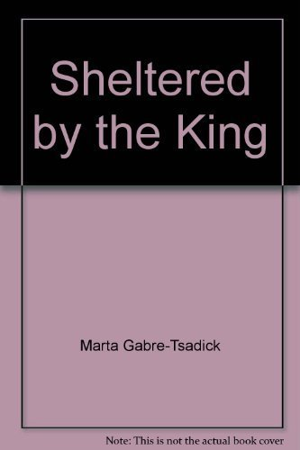 9780912376882: Sheltered by the king