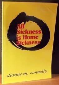 9780912379029: All Sickness Is Home Sickness