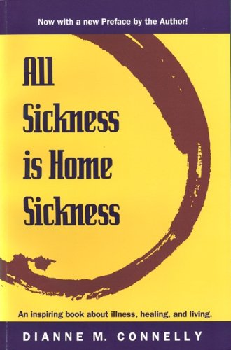 9780912381022: All Sickness Is Home Sickness