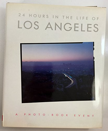 24 Hours in the Life of Los Angeles: Fabricius, Klaus; Coleman, Wanda; Saunders, Red; Spurrier, ...