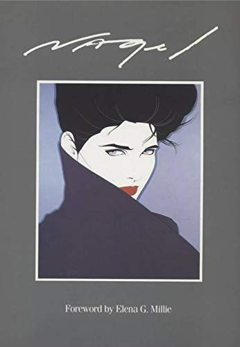 Nagel: The Art of Patrick Nagel: Nagel, Patrick