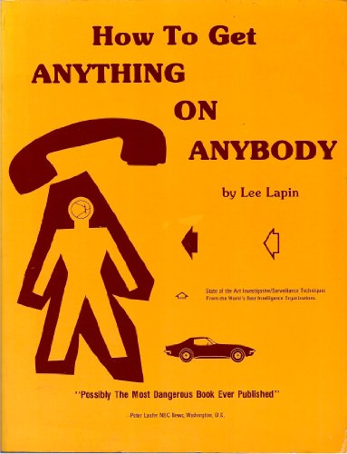9780912385006: How to Get Anything on Anybody