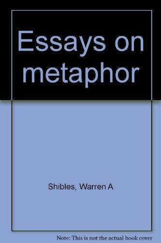Essays on Metaphor: Shibles, Warren
