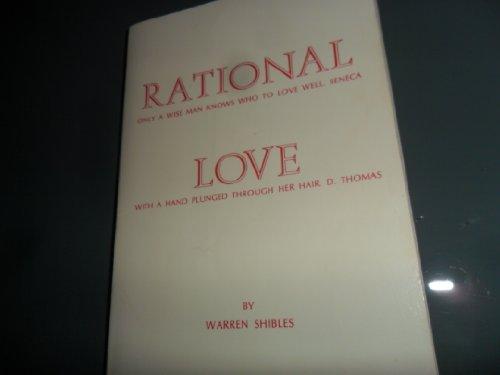9780912386133: Rational Love