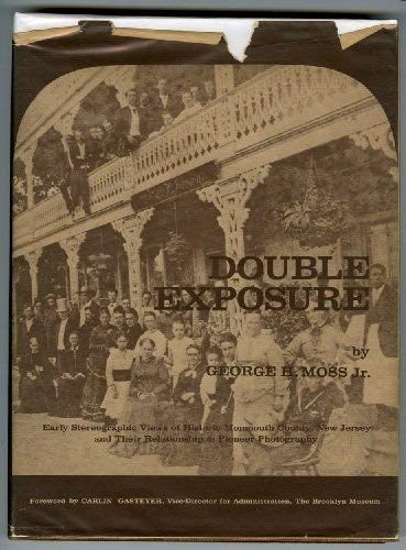 Double Exposure: Early Stereoscopic Views of Historic Monmouth County, New Jersey and Their ...