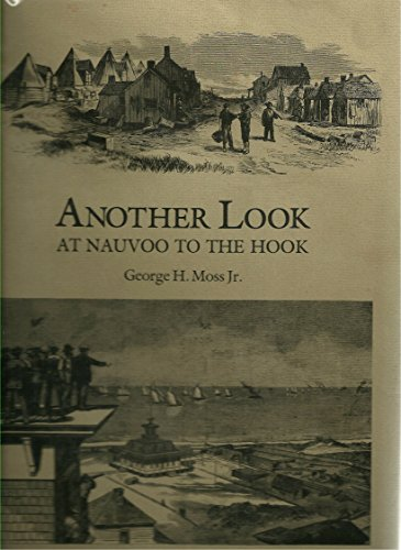 Another Look at Nauvoo to the Hook: Moss, George H. Jr.