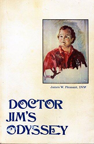 9780912400143: Doctor Jim's Odyssey