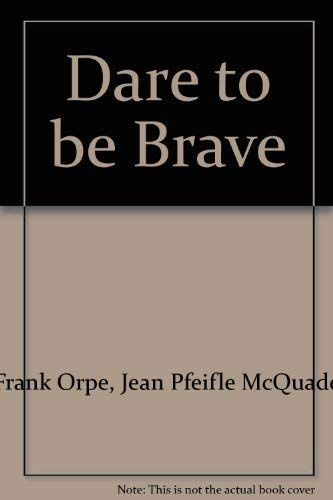 Dare to be Brave