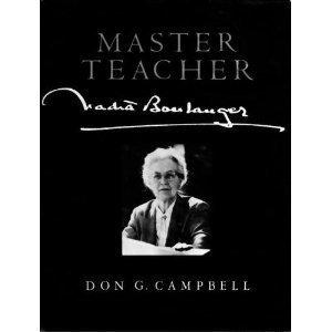 9780912405032: Master Teacher: Nadia Boulanger