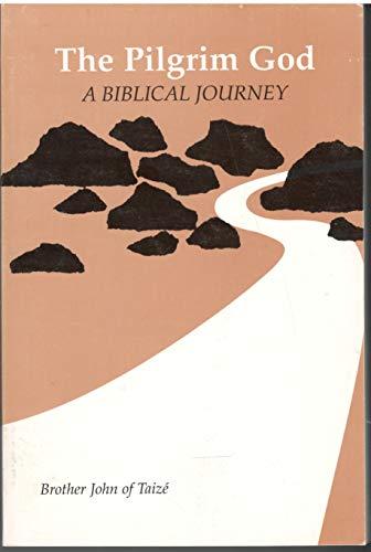 9780912405186: The Pilgrim God: A Biblical Journey