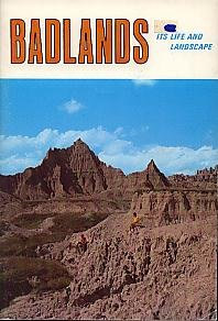 Badlands, Its Life and Landscape: Hauk, Joy K.