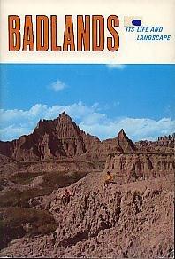 Badlands, Its Life and Landscape: Hauk, Joy K.