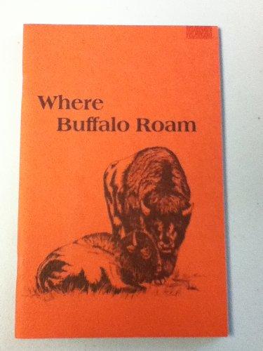 9780912410074: Where Buffalo Roam