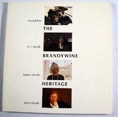 The Brandywine Heritage: Howard Pyle, N.