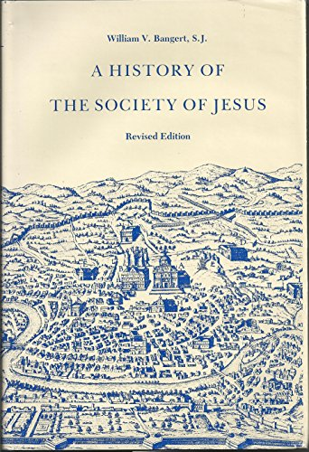 9780912422053: A History of the Society of Jesus