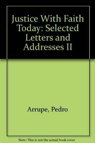 9780912422503: Justice With Faith Today: Selected Letters and Addresses II