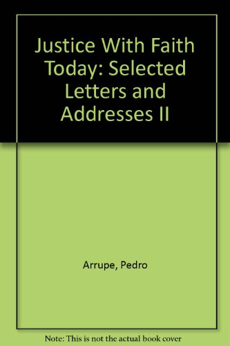 9780912422510: Justice With Faith Today: Selected Letters and Addresses II
