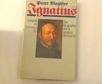 9780912422596: Ignatius of Loyola, Founder of the Jesuits