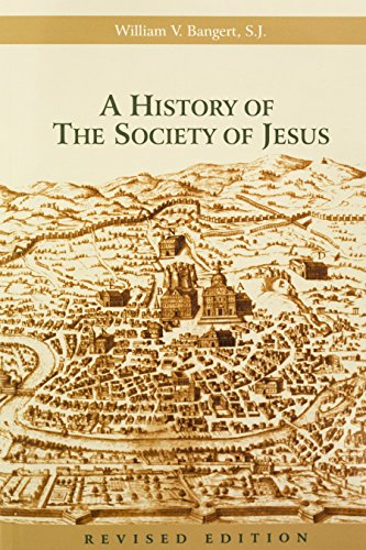 9780912422749: A History of the Society of Jesus
