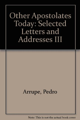 9780912422817: Other Apostolates Today: Selected Letters and Addresses III
