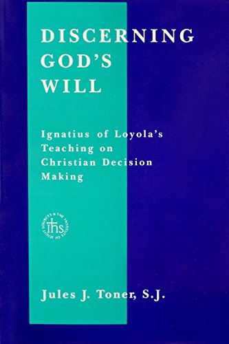 9780912422831: Discerning God's Will: Ignatius of Loyola's Teaching on Christian Decision Making (Series Iii--Original Studies, Composed in English ; No. 8)