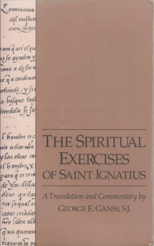 9780912422862: The Spiritual Exercises of Saint Ignatius: A Translation and Commentary (Series I--Jesuit Primary Sources, in English Translations ; No. 9)