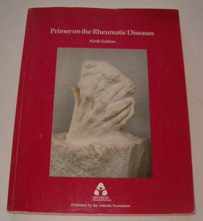 Primer on the Rheumatic Diseases: Schumacher, H. Ralph,