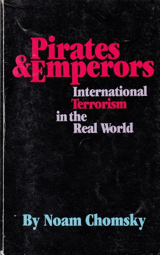 9780912439068: PIRATES AND EMPERORS: International Terrorism in the Real World