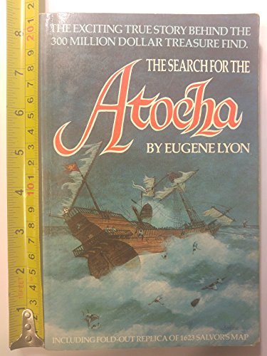 9780912451152: The search for the Atocha
