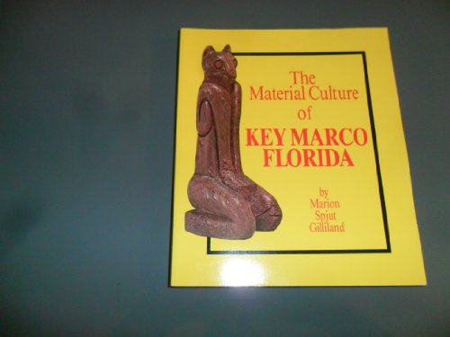 9780912451244: Material Culture of Key Marco, Florida